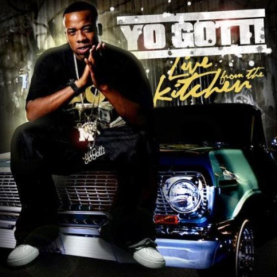 Perfect Yo Gotti Live From the Kitchen Album 546 x 546 · 56 kB · jpeg
